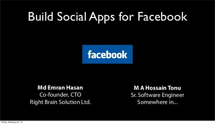 Build Social Apps for Facebook                             Md Emran Hasan            M A Hossain Tonu                     ...