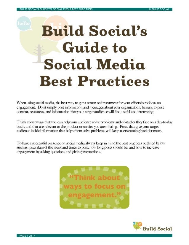BUILD SOCIAL'S GUIDE TO SOCIAL MEDIA BEST PRACTICES	                                 © BUILD SOCIAL                  Build...