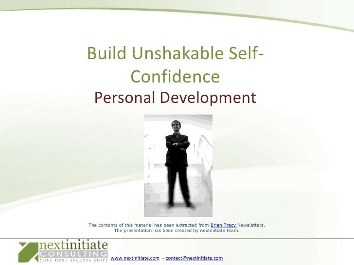 Personal Development<br />Build Unshakable Self-Confidence<br />
