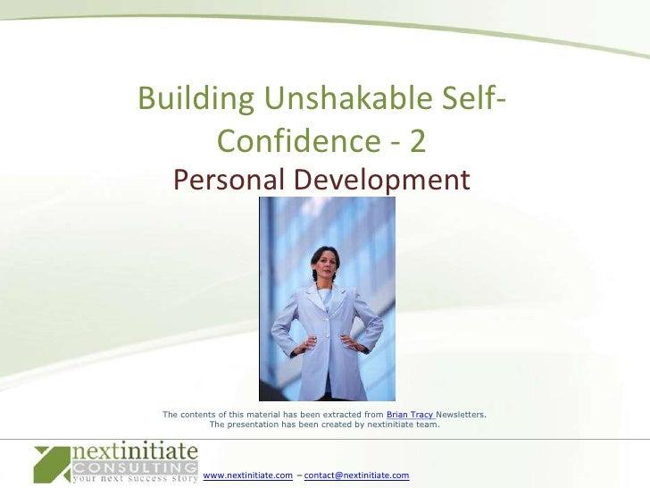 Personal Development<br />Building Unshakable Self-Confidence - 2 <br />