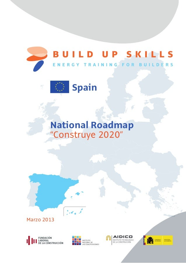 "National Roadmap""Construye 2020""SpainMarzo 2013"