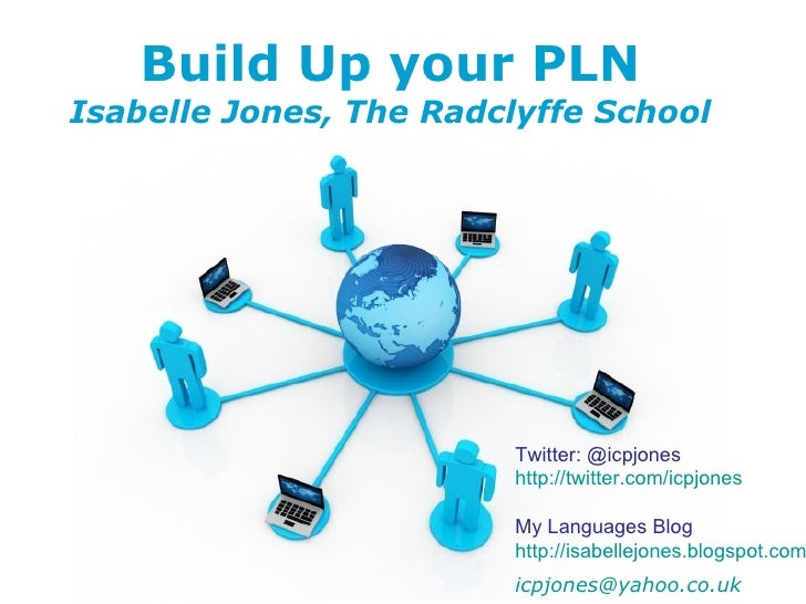 Build Up your PLNIsabelle Jones, The Radclyffe School                                   Twitter: @icpjones                ...