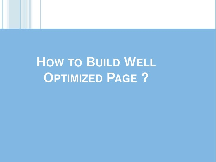 How to Build Well Optimized Page ?<br />