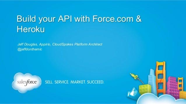 Building a RESTful API on Heroku for Your Force com App