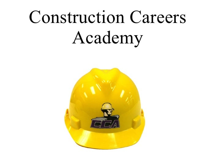 Construction Careers Academy
