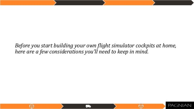 Build Your Own Flight Simulator Cockpits at Home Slide 3