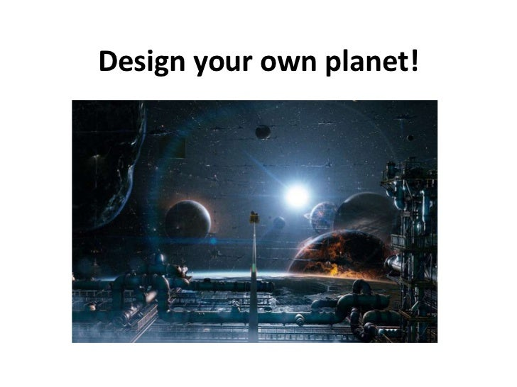 Build your own planet!