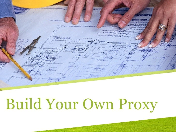Build Your Own Proxy