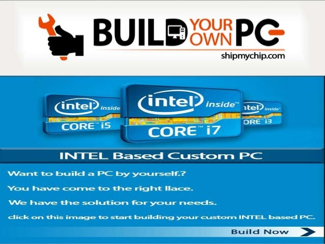 Build Your Own PC online at low price in India - Shipmychip
