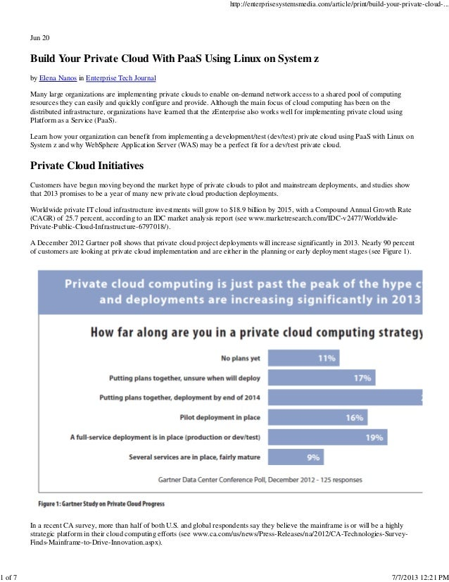 Jun 20 Build Your Private Cloud With PaaS Using Linux on System z by Elena Nanos in Enterprise Tech Journal Many large org...