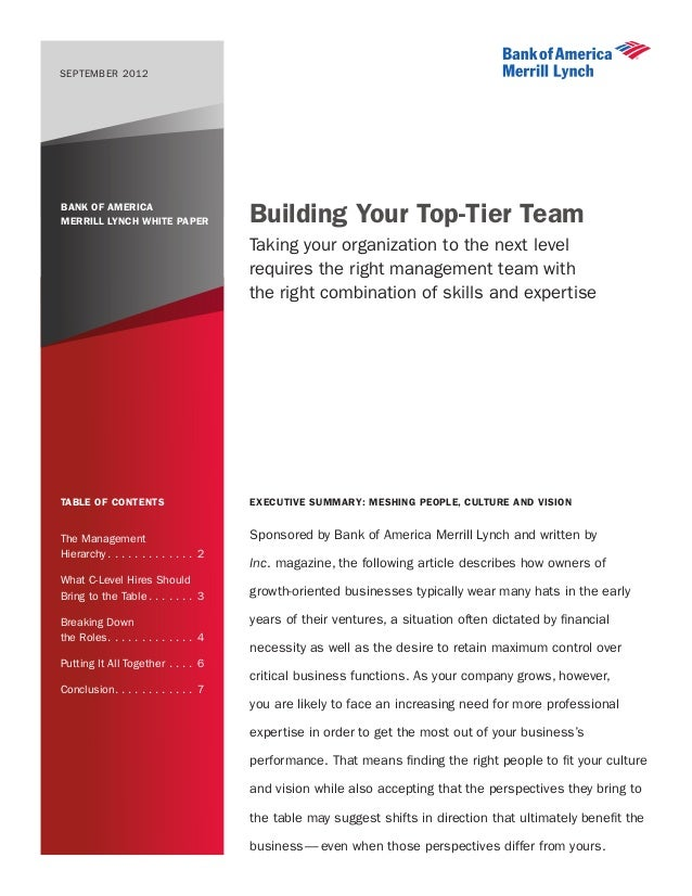 SEPTEMBER 2012BANK OF AMERICAMERRILL LYNCH WHITE PAPER                Building Your Top-Tier Team                         ...