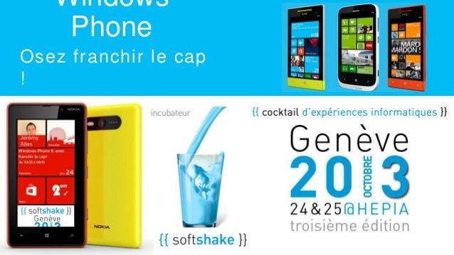 Windows Phone Osez franchir le cap !