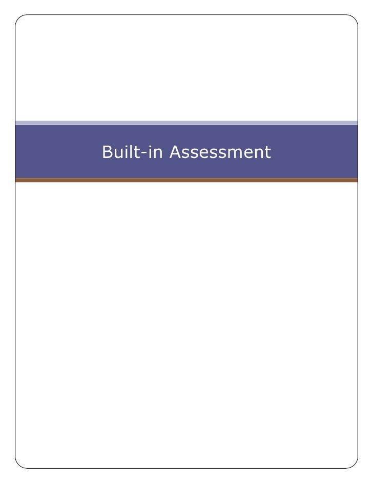 Built-in Assessment<br />Built in Assessment (helps speed up the delivery of high quality coursework!)<br />The key to suc...