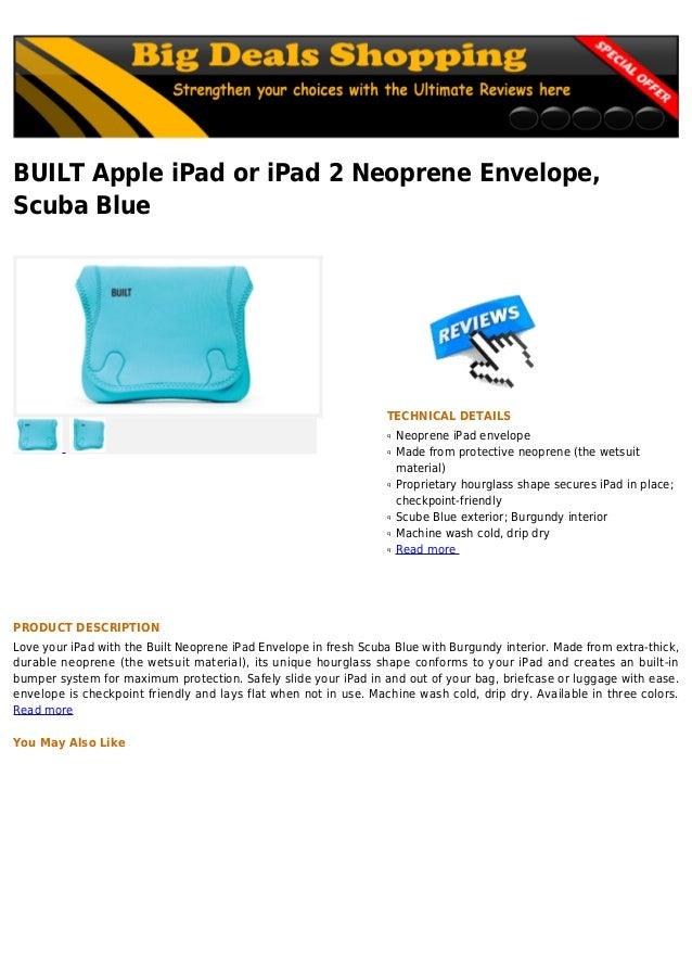 BUILT Apple iPad or iPad 2 Neoprene Envelope,Scuba BlueTECHNICAL DETAILSNeoprene iPad envelopeqMade from protective neopre...