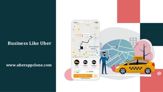 Business Like Uber www.uberappclone.com