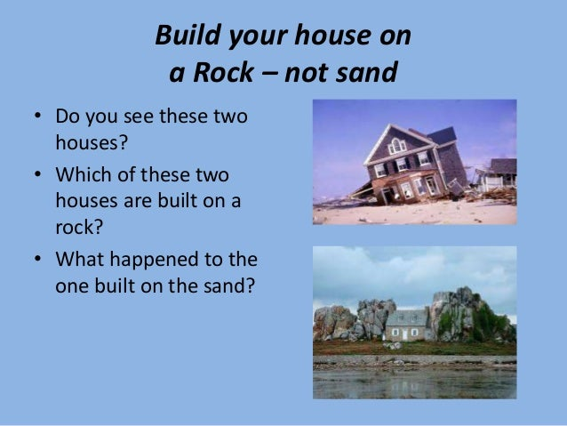 Building Your House On Sand Bible