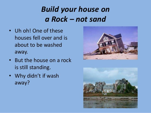 Built on a rock for Build your home