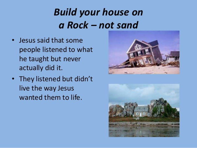Build Your House ...