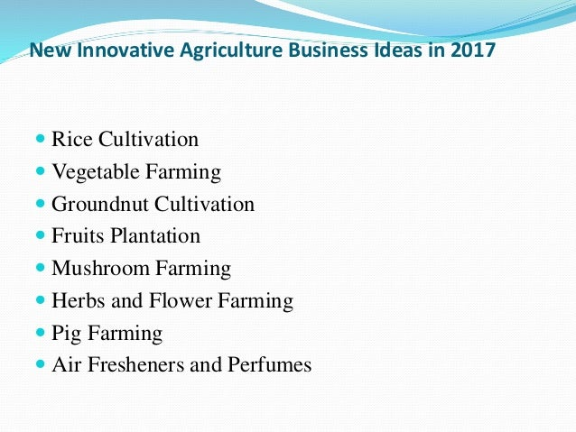 New Innovative Agriculture Business Ideas in 2017  Rice Cultivation  Vegetable Farming  Groundnut Cultivation  Fruits ...