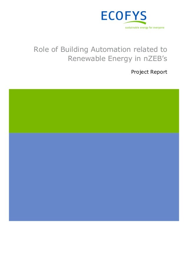 Role of Building Automation related to Renewable Energy in nZEB's Project Report