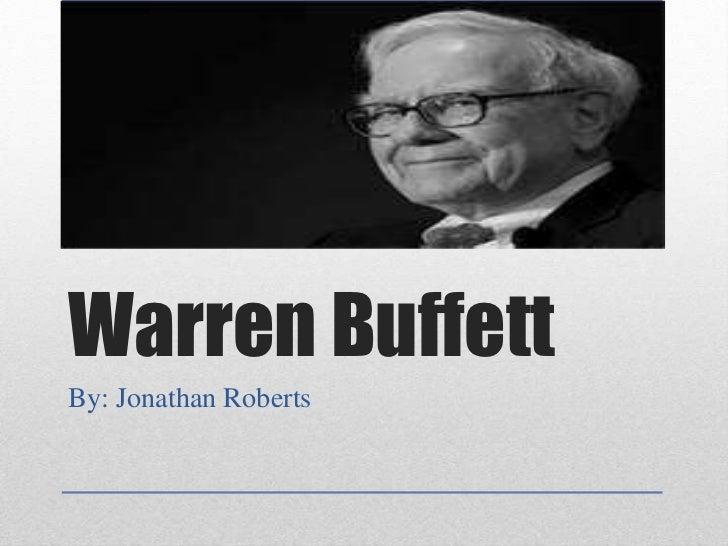 Warren BuffettBy: Jonathan Roberts