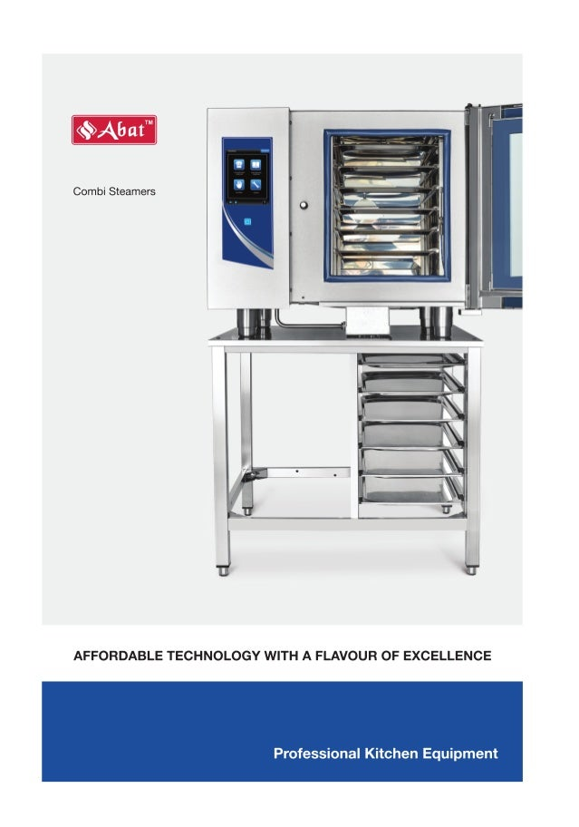 Combi Steamers  AFFORDABLE TECHNOLOGY WITH A FLAVOUR OF EXCELLENCE  Professional Kitchen Equipment