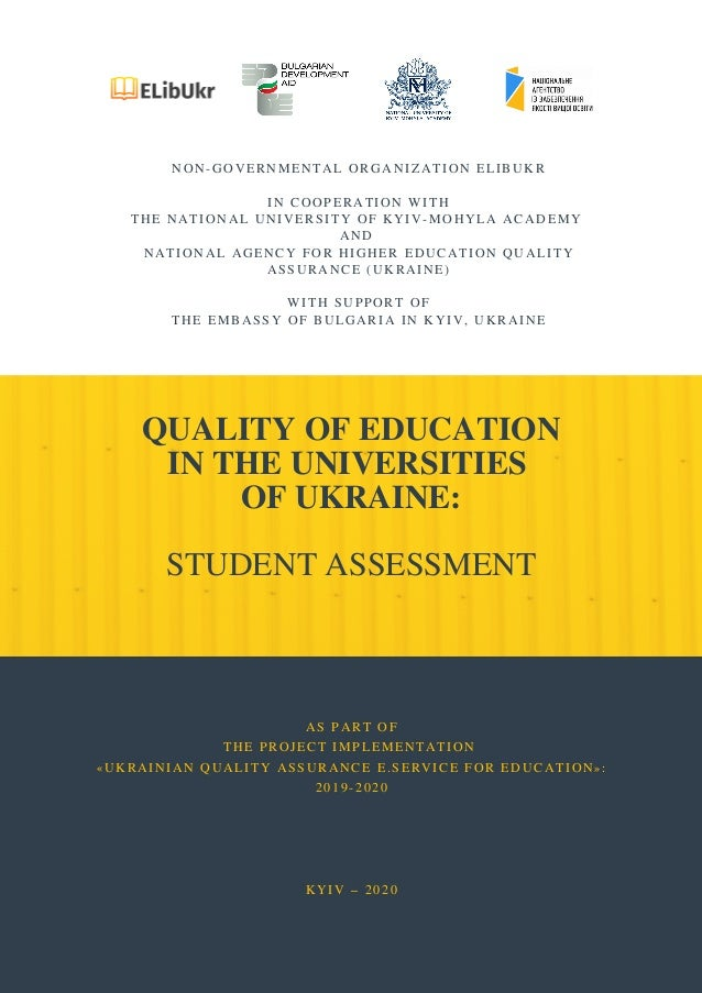 QUALITY OF EDUCATION IN THE UNIVERSITIES OF UKRAINE: STUDENT ASSESSMENT NON-GOVERNMENTAL ORGANIZATION ELIBUKR  IN COOPERA...