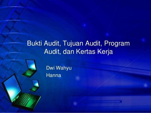 Bukti Audit Tujuan Audit Program Audit