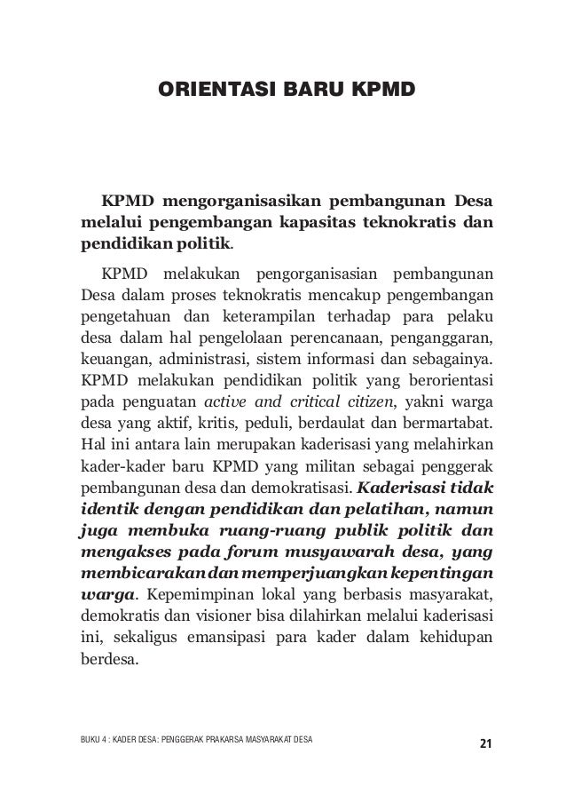 22 BUKU 4 : KADER DESA: PENGGERAK PRAKARSA MASYARAKAT DESA Matriks 2.KPMD dan Pengorganisasian Pembangunan Desa BIDANG SUB...