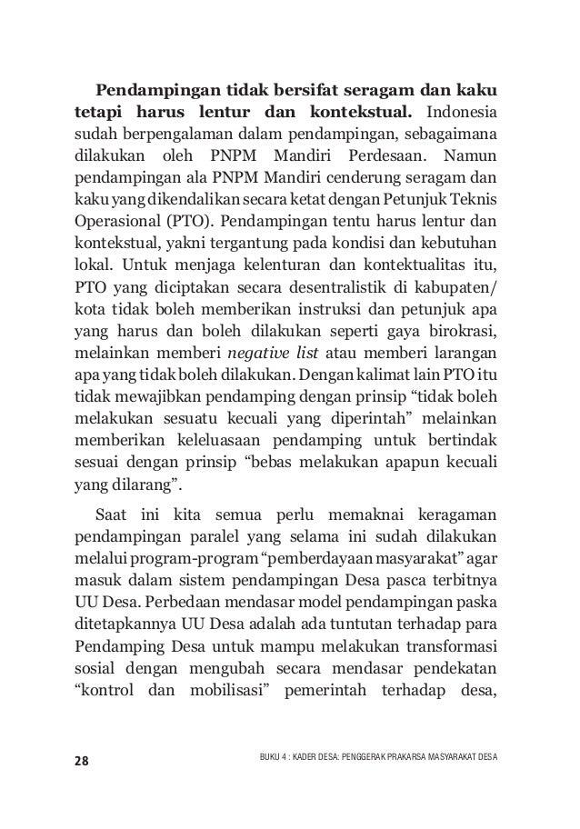 "29BUKU 4 : KADER DESA: PENGGERAK PRAKARSA MASYARAKAT DESA menjadi pendekatan ""pemberdayaan masyarakat desa"". Masyarakat de..."
