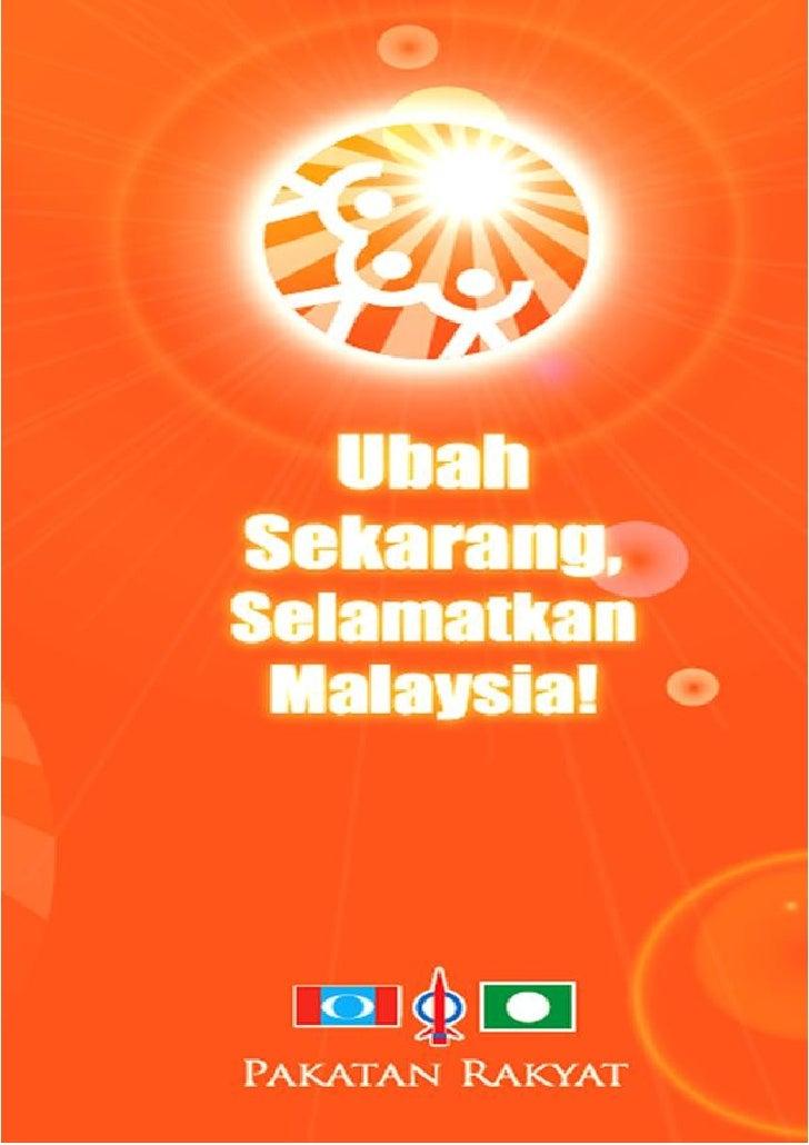 KANDUNGAN1   Ubah Sekarang, Selamatkan Malaysia!2   Negara Dalam Krisis      Krisis Ekonomi      Kerosakan Institusi Negar...