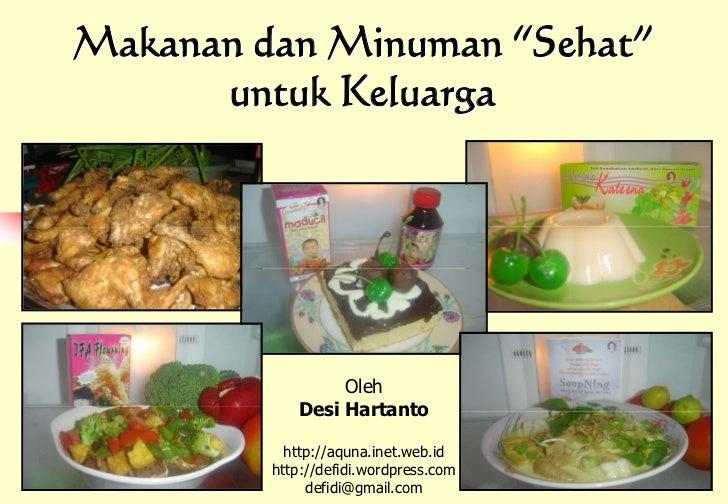Makanan Dan Minuman Sehat Untuk Keluarga Oleh