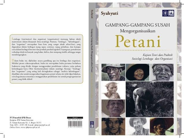 PT Penerbit IPB Press Kampus IPB Taman Kencana Jl. Taman Kencana No. 3, Bogor 16151 Telp. 0251 - 8355 158 E-mail: ipbpress...