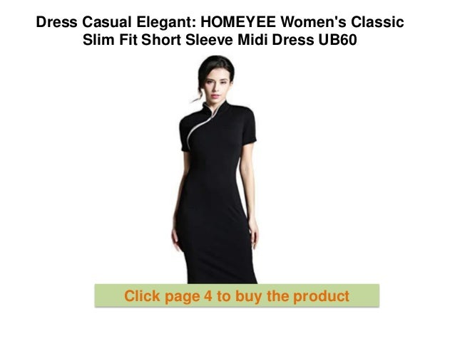 e329dcee3 Dress Casual Elegant : HOMEYEE women's Classic Slim Fit Short Sleeve Midi  Dress UB60 how to dress elegantly casual | Dress Online Girls