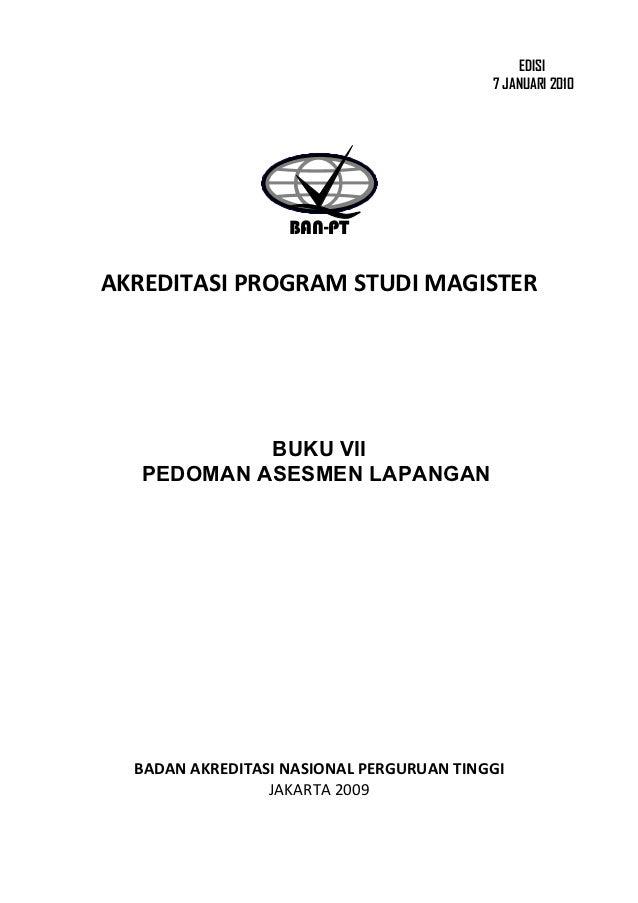 EDISI                                          7 JANUARI 2010                   BAN-PTAKREDITASI PROGRAM STUDI MAGISTER   ...