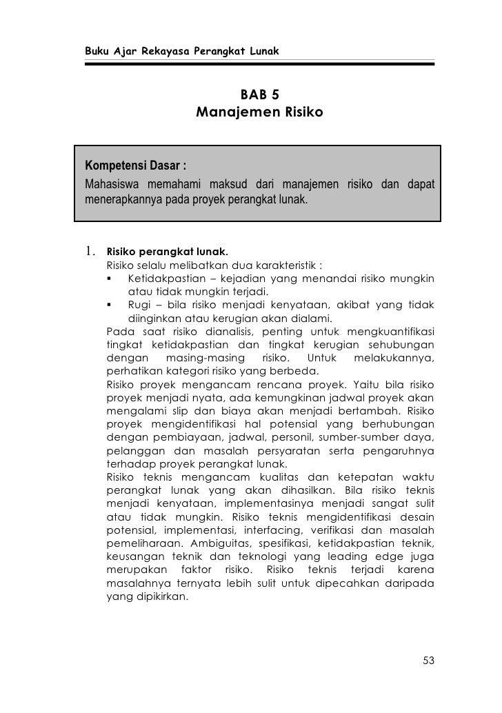 Buku Ajar Rekayasa Perangkat Lunak                              BAB 5                      Manajemen Risiko   Kompetensi D...