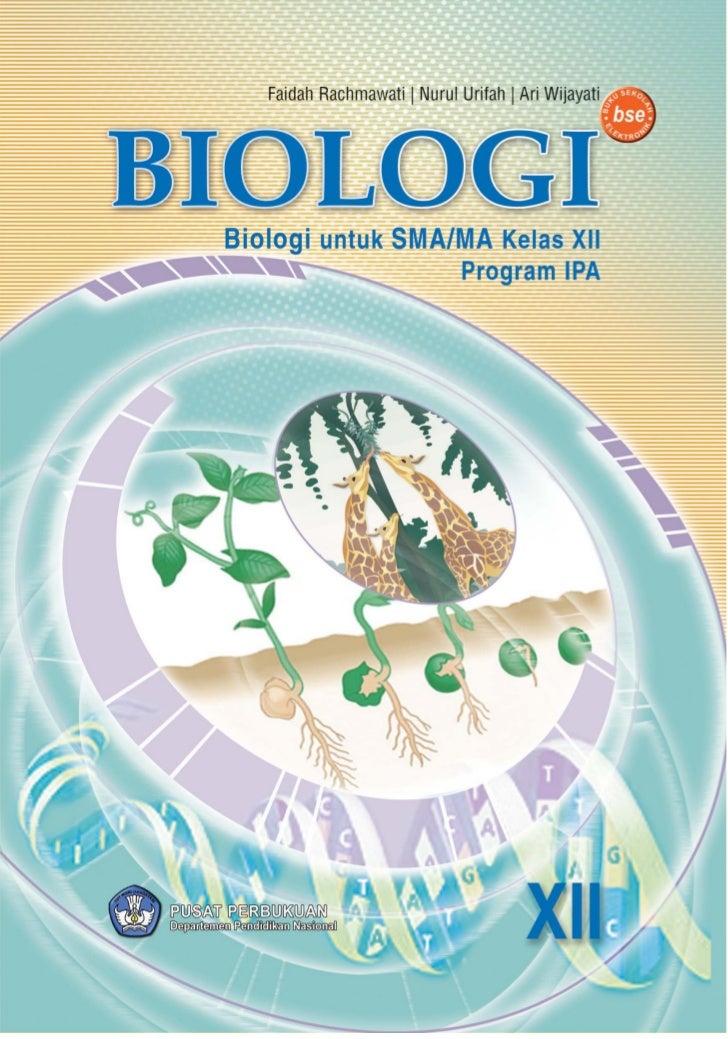 BioteknologiBIOLOGIUntuk SMA/MA Kelas XII Program IPA                              XII            i