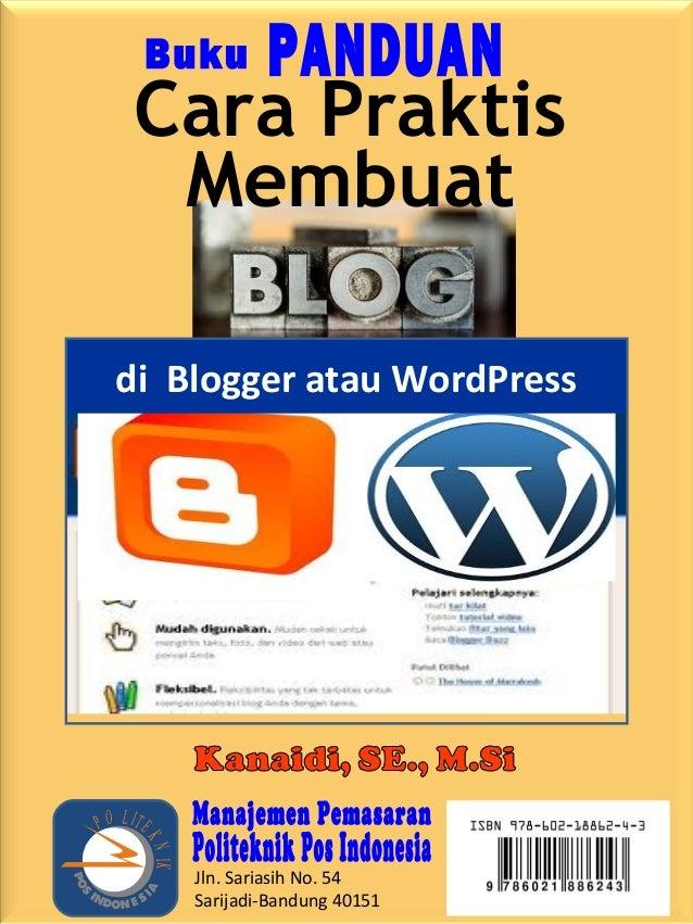 Jln. Sariasih No. 54 Sarijadi-Bandung 40151 P O LITE KNIK Membuat Cara Praktis di Blogger atau WordPress