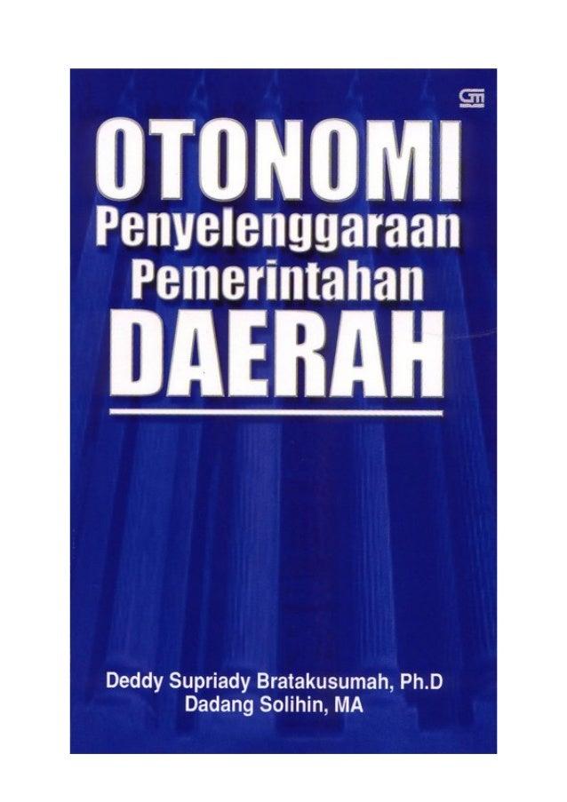 Deddy Supriady Bratakusumah, Ph.DDadang Solihin, MAPENYELENGGARAAN PEMERINTAHANSERI OTONOMI DAERAH
