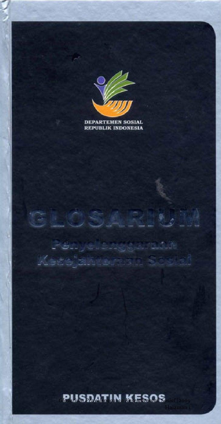 GlosariumPenyelenggaraanKesejahteraanSosial|2009                                                                  ...