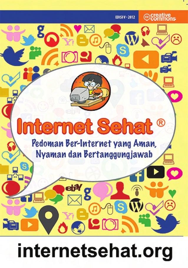 internet sehat | 3 Internet Sehat Tim penyusun: Tim Internet Sehat