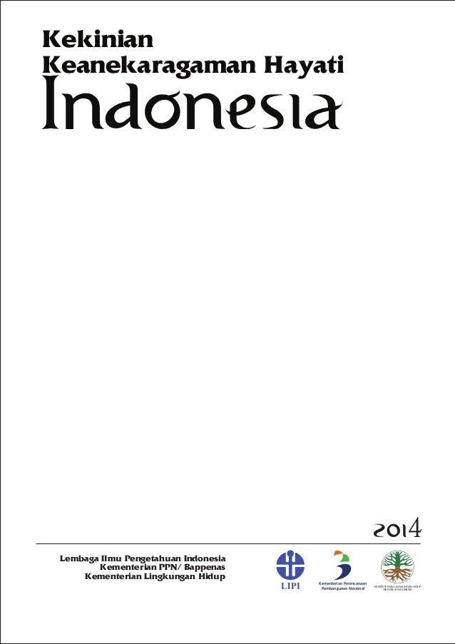 Lembaga Ilmu Pengetahuan Indonesia Kementerian PPN/ Bappenas Kementerian Lingkungan Hidup Kementerian Perencanaan Pembangu...