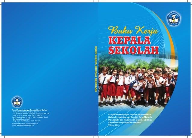 Pusat Pengembangan Tenaga Kependidikan? Kemdiknas, Gedung D Lt. 17KomplekJl. Jenderal Sudirman, Senayan, Jakarta Pusat 102...