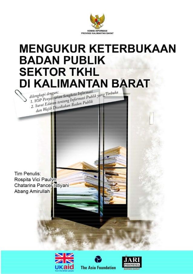 Mengukur Keterbukaan Badan Publik Sektor TKHL di Kalimantan Barat