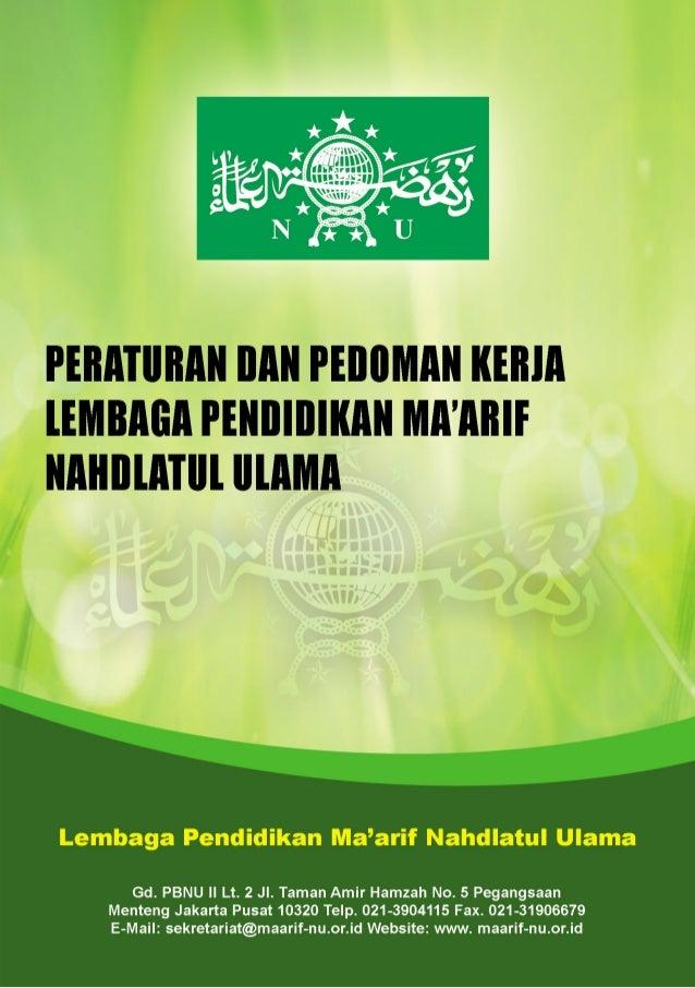 - III - I.  Peraturan Lembaga Pendidikan Ma'arif Nahdlatul Ulama II.  Pedoman Kerja Lembaga Pendidikan Ma'arif Nahdlatul...