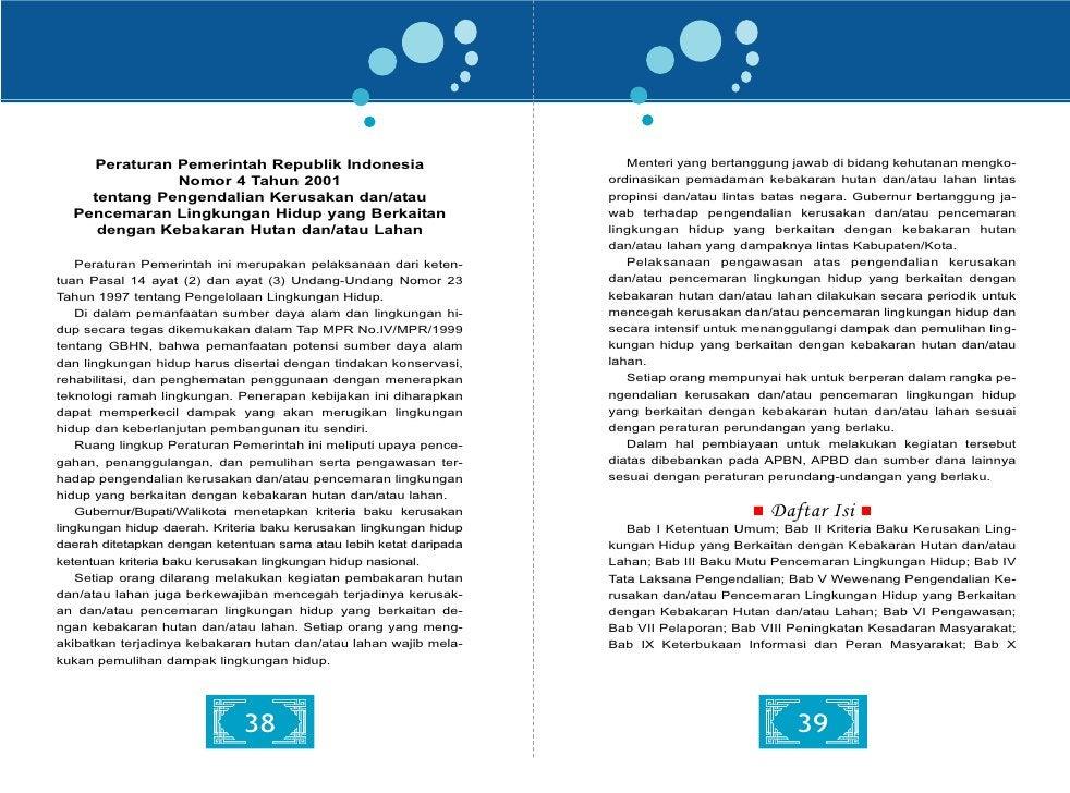 Peraturan Pemerintah Republik Indonesia                       ngan Perda Kab/Kota. Setiap usaha dan/atau kegiatan wajib   ...