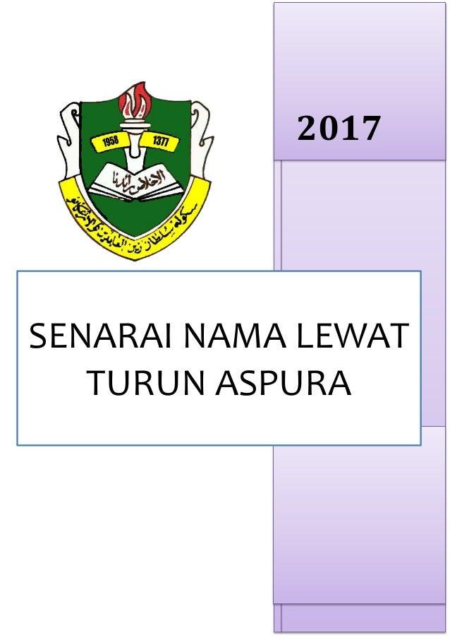 2017 SENARAI NAMA LEWAT TURUN ASPURA