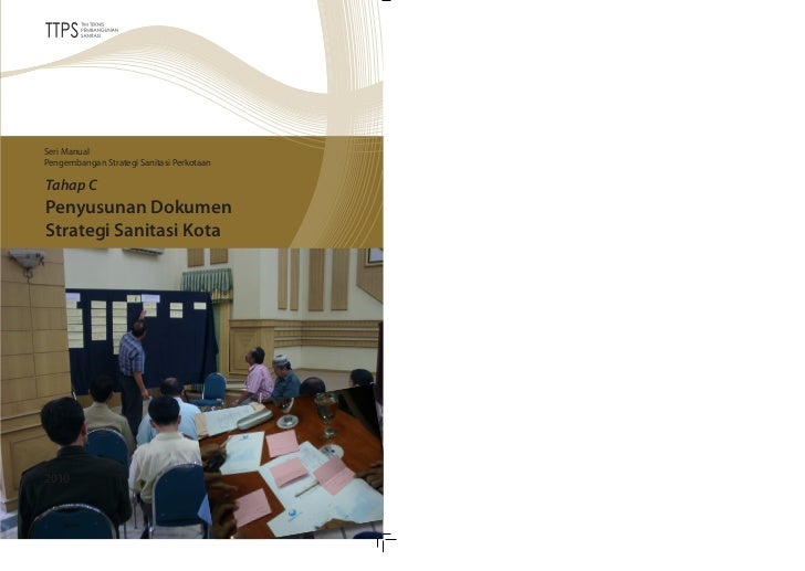 Seri ManualPengembangan Strategi Sanitasi PerkotaanTahap CPenyusunan DokumenStrategi Sanitasi Kota2010