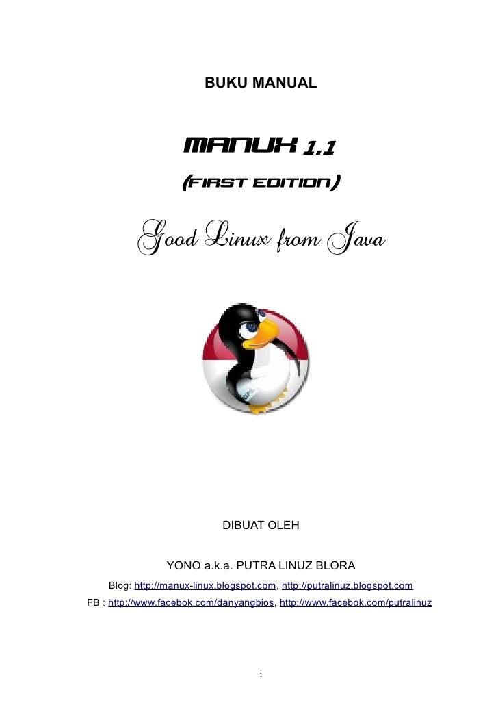 BUKU MANUAL                     manux 1.1                    (first edition)          Good Linux from Java                ...