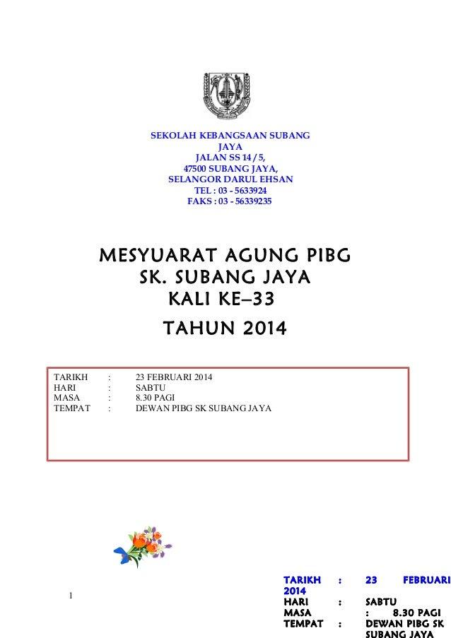 SEKOLAH KEBANGSAAN SUBANG JAYA JALAN SS 14 / 5, 47500 SUBANG JAYA, SELANGOR DARUL EHSAN TEL : 03 - 5633924 FAKS : 03 - 563...